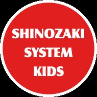 SHINOZAKI SYSTEM KIDZ